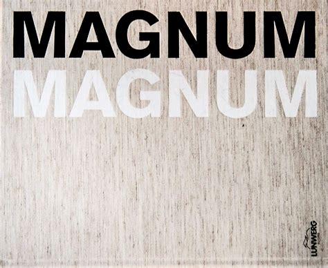 magnum magnum el gran libro de la agencia ferfotoblog el blog de www ferfoto es