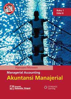 Akuntansi Manajerial Jld 1 Hansen Mowen ppt buku 1 akuntansi manajerial hansen mowen hendrick mj