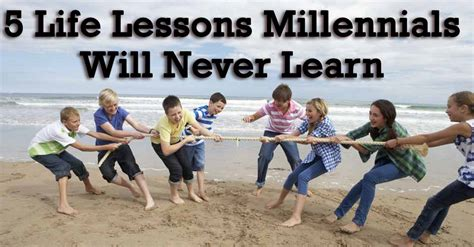 Will Never Learn by 5 Lessons Millennials Will Never Learn I