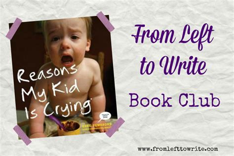 book club feature reasons my kid is from left to