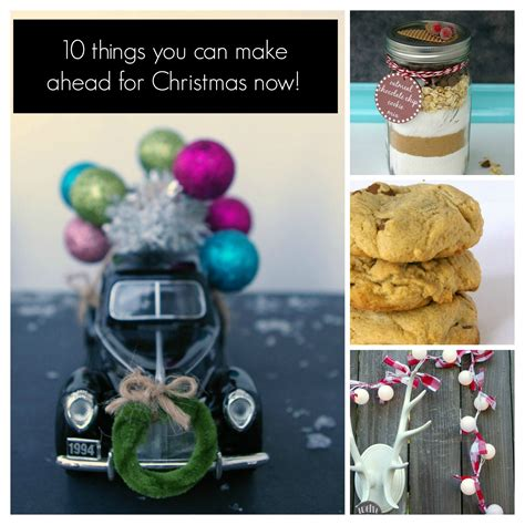 make ahead christmas gifts diy christmas budget