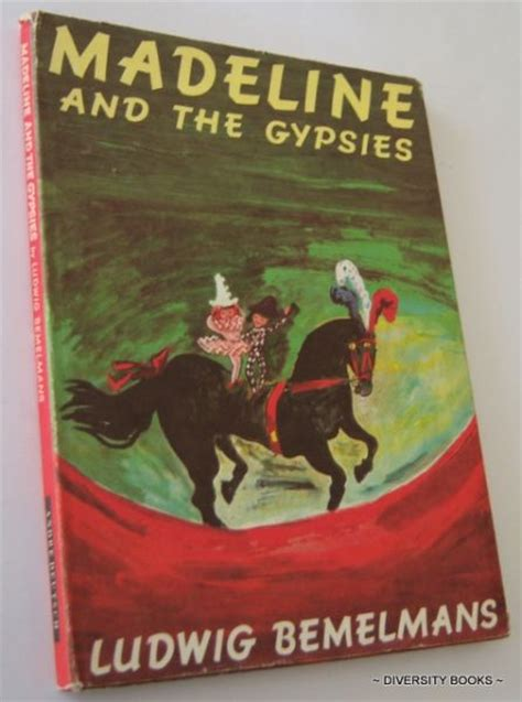 madeline picture book madeline and the gypsies by ludwig bemelmans books