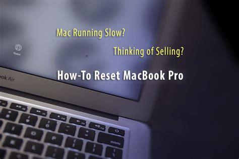 reset nvram macbook 2017 mac running slow selling how to reset macbook pro