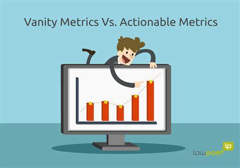 Vanity Metrics by Vanity Metrics Vs Actionable Metrics
