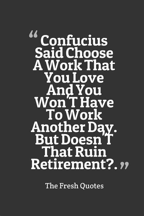 new layout wont work inspirational retirement quotes beauteous 17 best