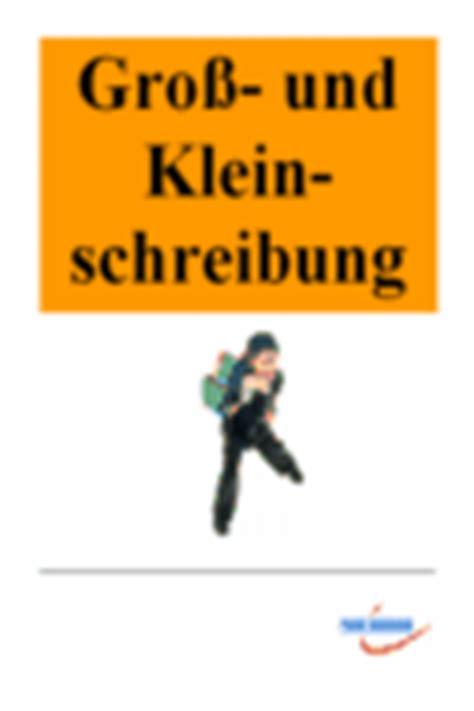 Anschreiben Grobschreibung Nach Anrede Rechtschreibung Ii Gro 223 Kleinschreibung Deutsch5 10 Arbeitsbl 228 Tter