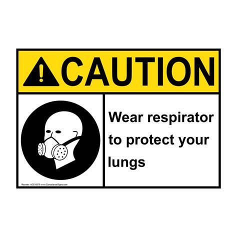 ace hardware lung ansi caution wear respirator to protect your lungs sign