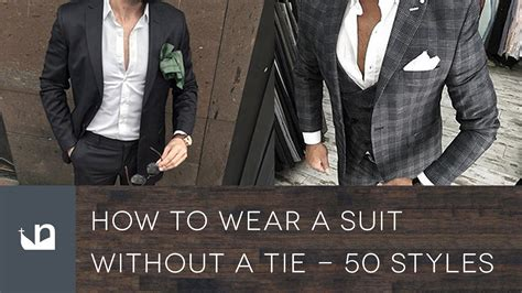 10 Ways To Wear A Suit Right Now Fashion Trends by How To Wear A Suit Without A Tie 50 Styles For