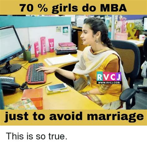 Mba And Marriage by 70 Do Mba Rv Cj Www Irvcjcom Just To Avoid Marriage