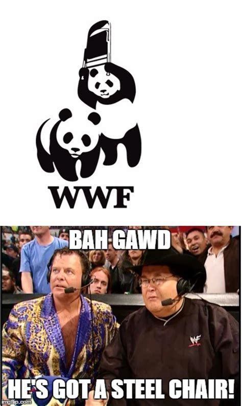 Wwf Panda Chair Image Tagged In Jim Ross Jerry Lawler Wwf Steel Chair