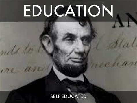 abraham lincoln self educated abraham lincoln by byson