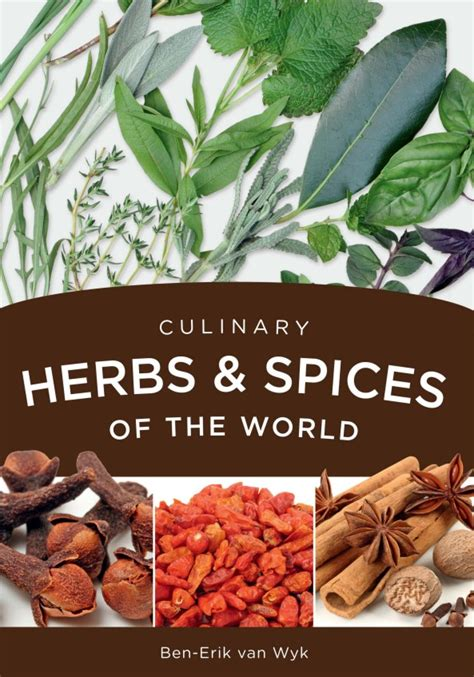 spices and their benefits books culinary herbs spices of the world briza publications