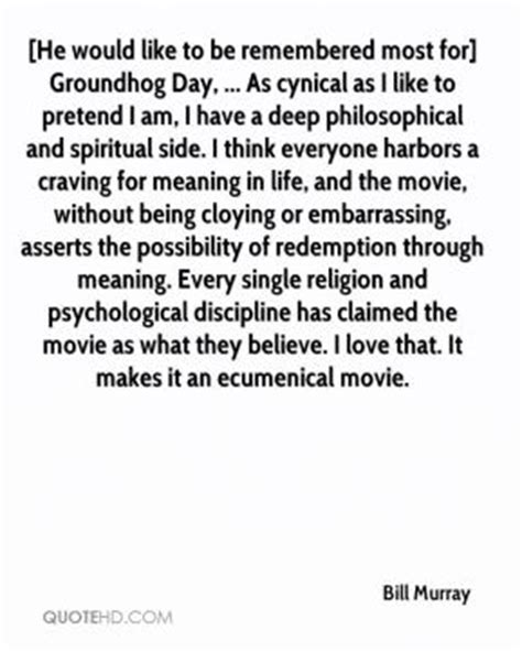 groundhog day philosophy remembered quotes page 2 quotehd