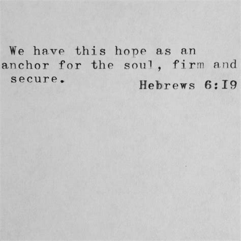 Love Anchors The Soul Hebrews - 1000 ideas about anchor quote on pinterest hebrews 6