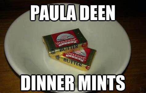 Paula Deen Butter Meme - paula deen and her butter funny pinterest