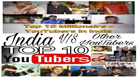 top 10 indian youtubers v s other youtubers 2017