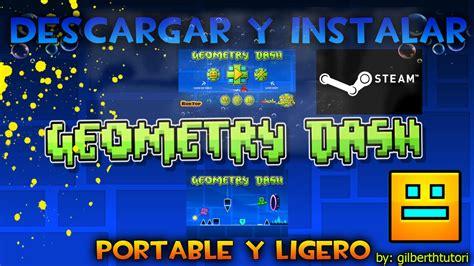 geometry dash steam full version free como descargar e instalar geometry dash steam full