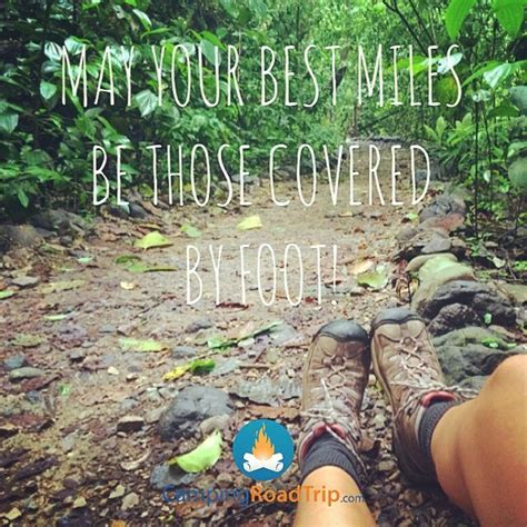 love themes for hike 17 best ideas about hiking quotes on pinterest dirt