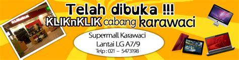 opening new store quot kliknklik karawaci