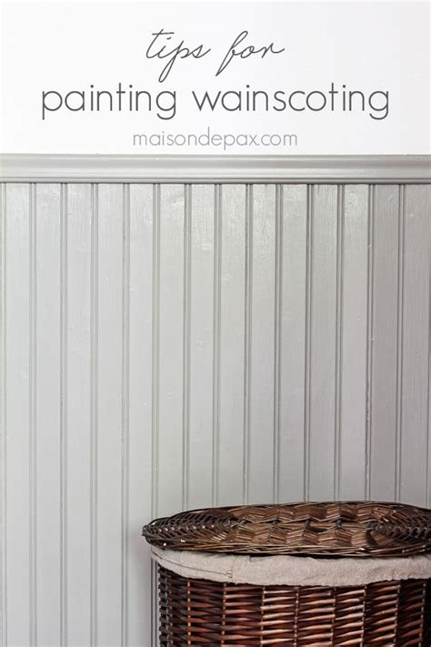 tips  painting wainscoting painted wainscoting