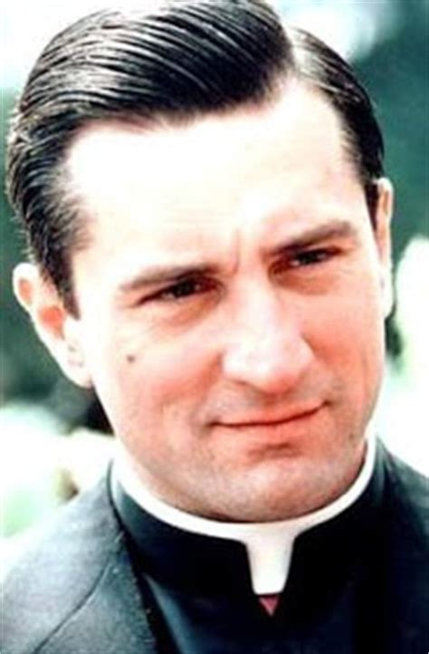 Robert De Niro Priest Chatter Busy Robert De Niro Quotes