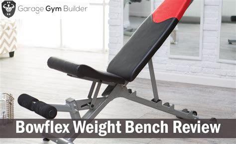 bowflex workout bench bowflex weight bench review 2017 bowflex 3 1 vs 4 1 vs 5 1