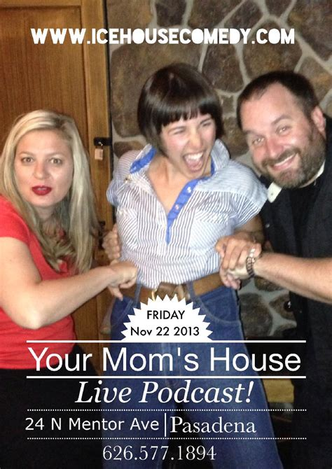 your moms house podcast the ice house your mom s house podcast