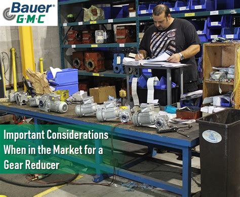 important considerations    market   gear reducer