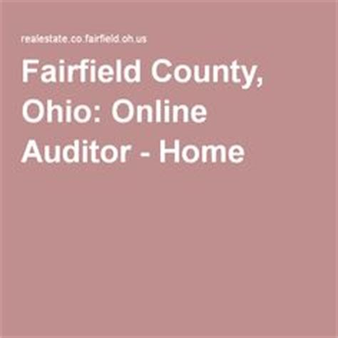 Fairfield County Property Records Fairfield County Ohio Auditor Property Data Fairfield Co Ohio