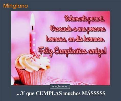 imagenes de feliz cumpleaños para una amiga graciosas frases con im 193 genes de feliz cumplea 209 os para una amiga