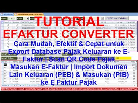tutorial export import e faktur tutorial e faktur pajak converter youtube