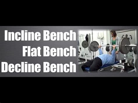 decline vs flat bench incline bench vs flat bench vs decline bench youtube