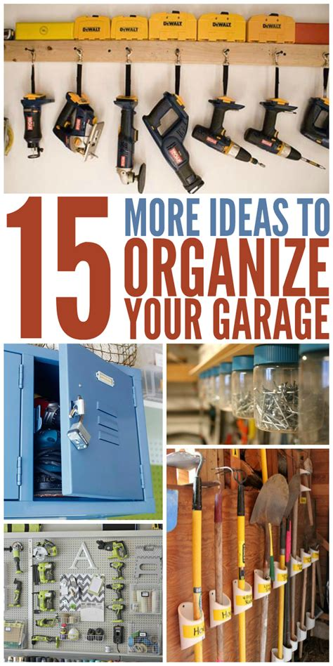 to organize 15 ideas to organize your garage