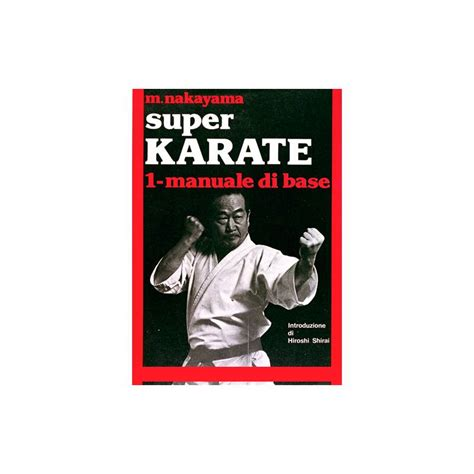 libro switch volume 1 libro super karate m nakayama italiano vol 1 premierdan com shop online karate kobudo