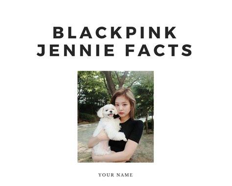 blackpink facts blackpink jennie facts k pop amino