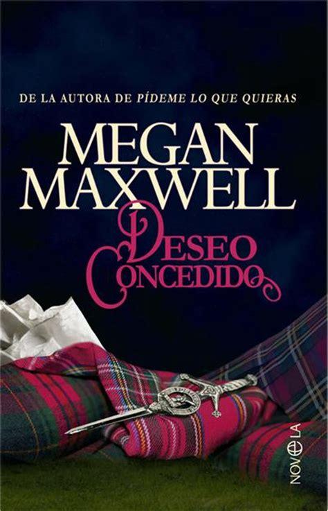 las guerreras maxwell 2 las guerreras maxwell 1 deseo concedido megan maxwell comprar libro en fnac es
