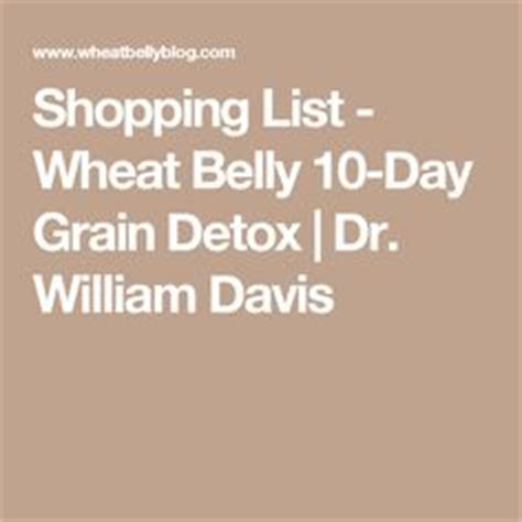 Wheat Belly 10 Day Detox by Wheat Belly Diet 101 The Beginner S Guide To The Wheat