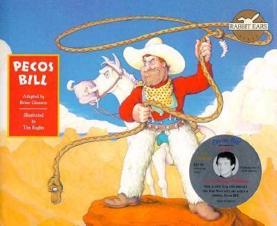 rabbit production ebook pecos bill by brian gleeson rabbit ears productions tim