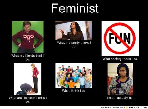 Feminist Memes - meme generator what i do best free home design idea
