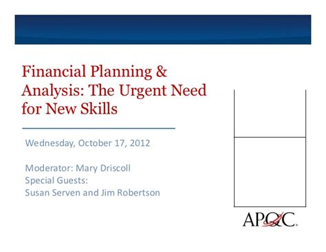 Financial Planning Analysis Mba by Financial Planning Analysis The Urgent Need For New Skills