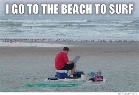 Funny Beach Memes - 30 most funniest surfing meme pictures and images on the