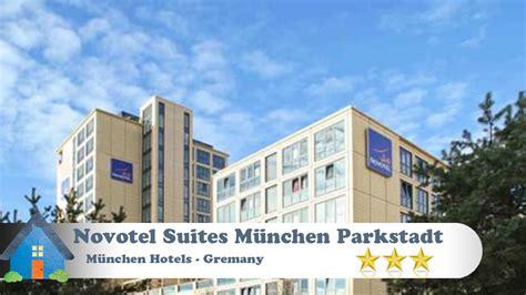 hotel inn mã nchen schwabing novotel suites m 252 nchen parkstadt schwabing m 252 nchen