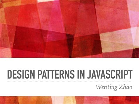 design pattern in javascript design patterns in javascript