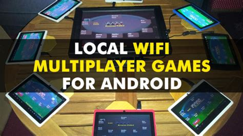 best multiplayer tablet top 20 best local wifi multiplayer for android