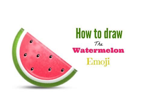 watermelon emoji how to draw the watermelon emoji