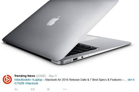 Macbook Air September macbook air 2016 when is it going to be released