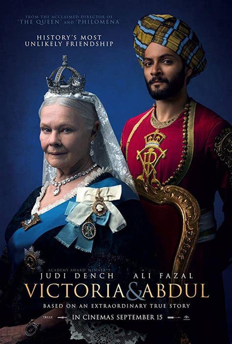 film queen victoria 2017 movie review victoria and abdul 2017