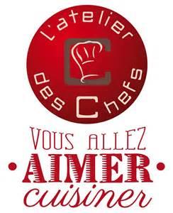 l atelier des chefs cours de cuisine