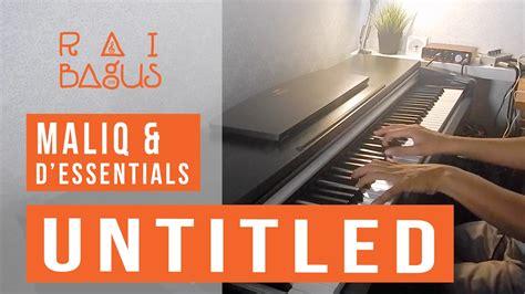 download mp3 gratis untitled maliq maliq d essentials untitled piano cover youtube