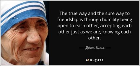 true friendship quote by mother teresa inspirational mother teresa quote the true way and the sure way to